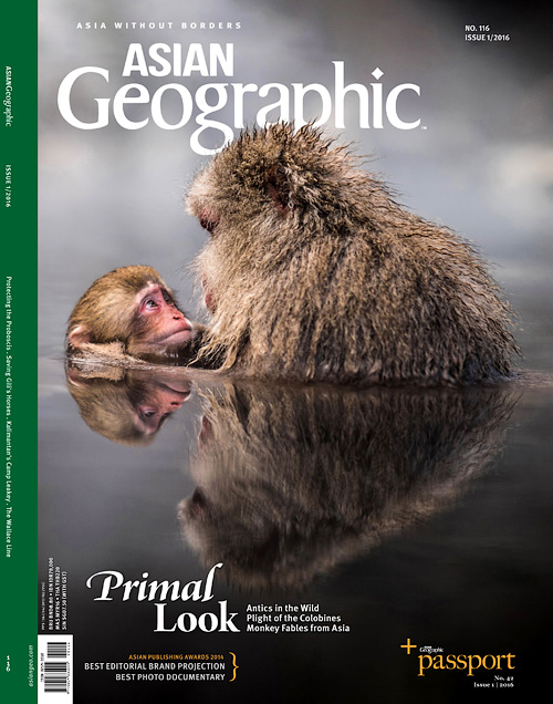Asian Geographic - Issue 1, 2016