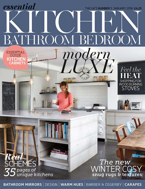Essential Kitchen Bathroom Bedroom January 2016