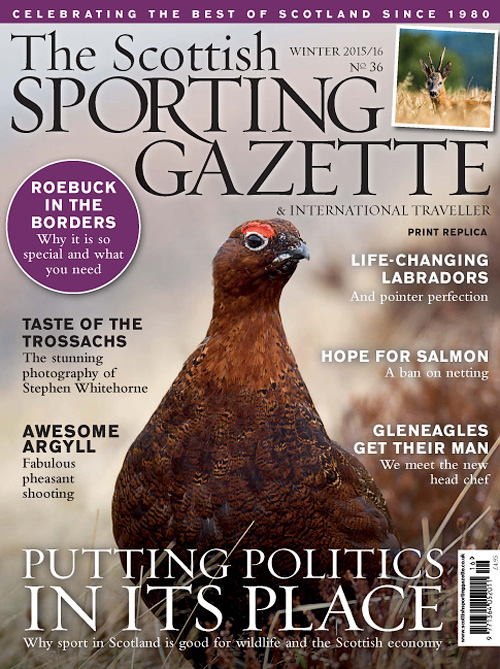 The Scottish Sporting Gazette - Winter 2016