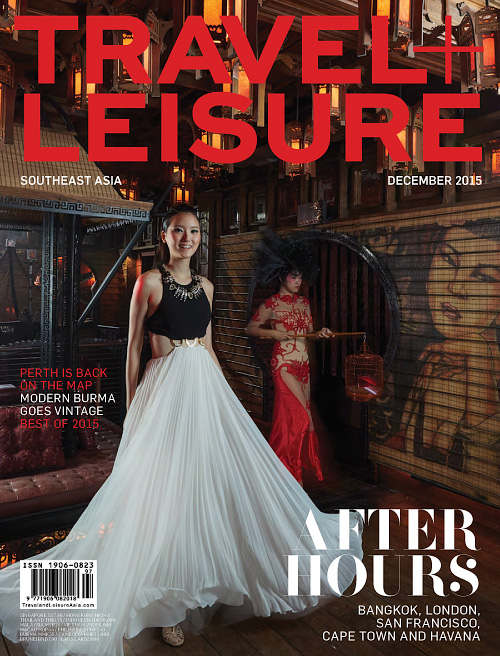 Travel+Leisure Southeast Asia - December 2015