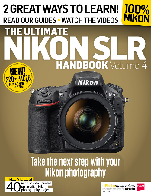 Ultimate Nikon SLR Handbook - Volume 4