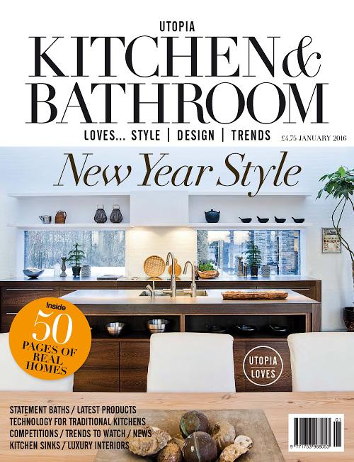 Utopia Kitchen   Bathroom   January 2016. Essential Kitchen Bathroom Bedroom   March 2016   Free PDF