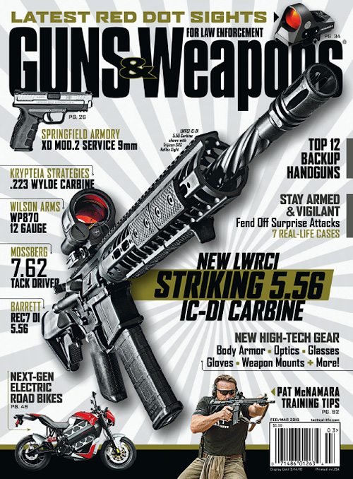 Guns & Weapons for Law Enforcement - February/March 2016