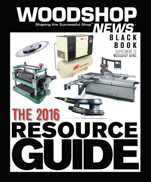 Woodshop News - The 2016 Resource Guide