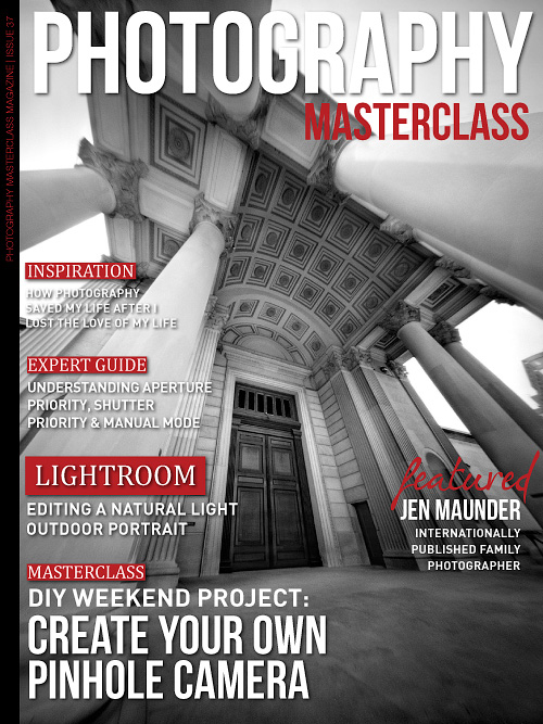 Photography Masterclass - Issue 37, 2016