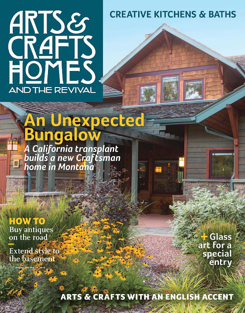 Arts crafts homes spring 2016 free pdf magazines for Arts and crafts home magazine