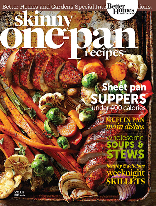 Better homes and gardens usa skinny one pan recipes 2016 free pdf magazines for ipad iphone Bhg recipes may 2016