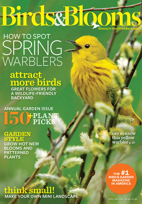 Birds & Blooms - April/May 2016