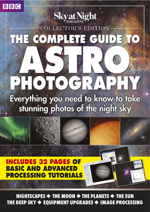 Complete Guide to Astrophotography 2016