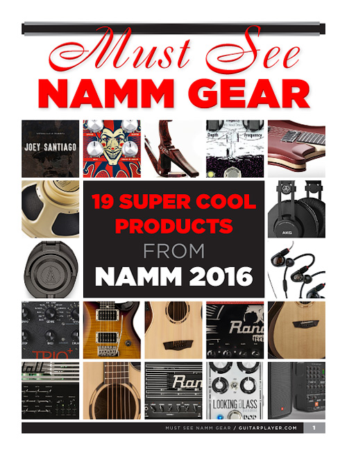 Guitar Player - Must See Namm Gear Special 2016