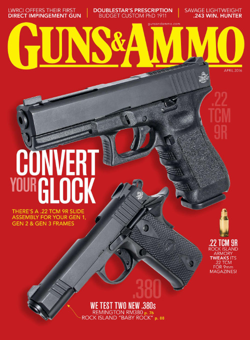 Guns & Ammo - April 2016