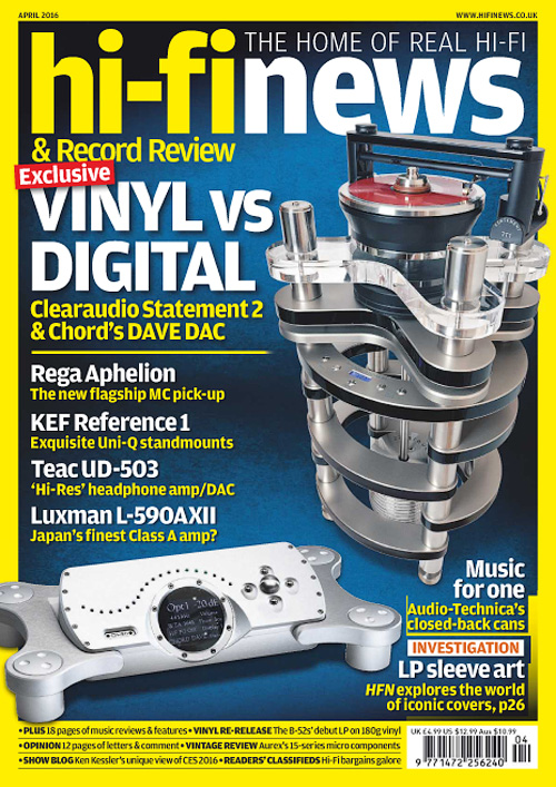 Hi-Fi News - April 2016