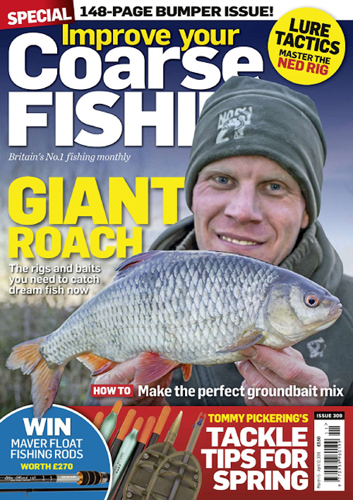 Improve Your Coarse Fishing - Issue 309, 2016