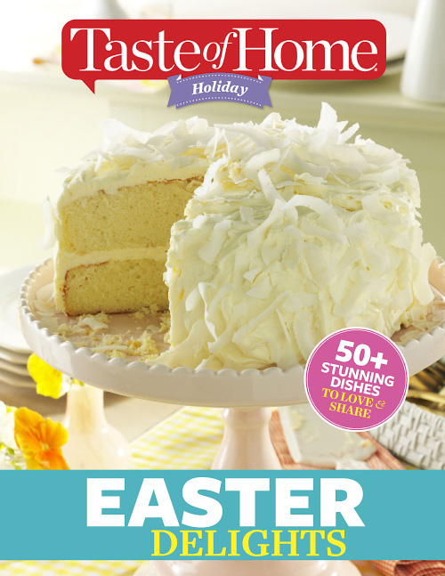 Taste of Home Holiday - Easter Delights 2016