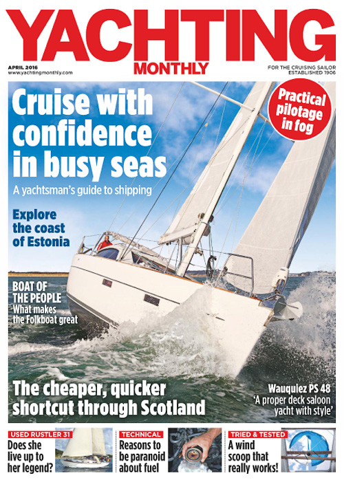 Yachting Monthly - April 2016