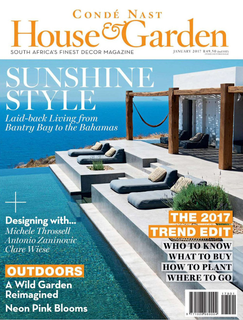 Conde Nast House & Garden South Africa - January 2017