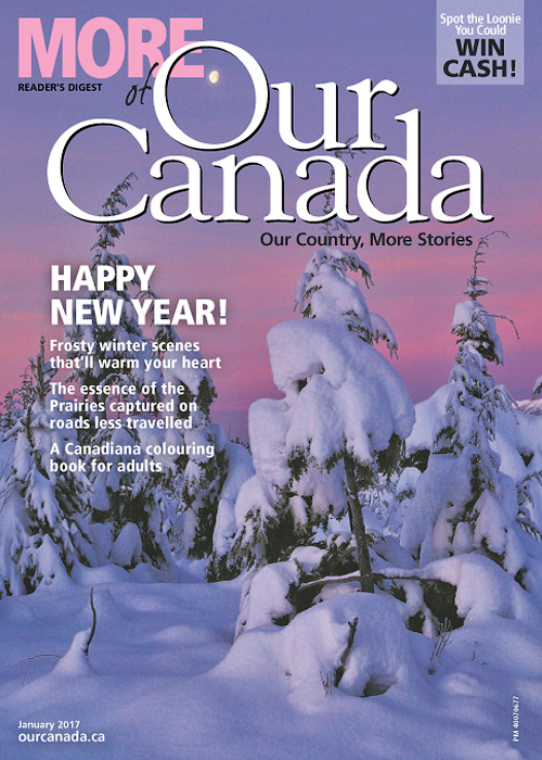 More of Our Canada - January 2017