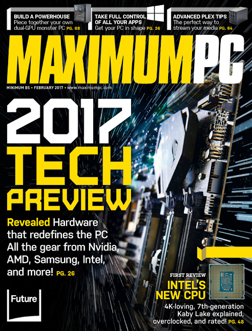Maximum PC - Februray 2017
