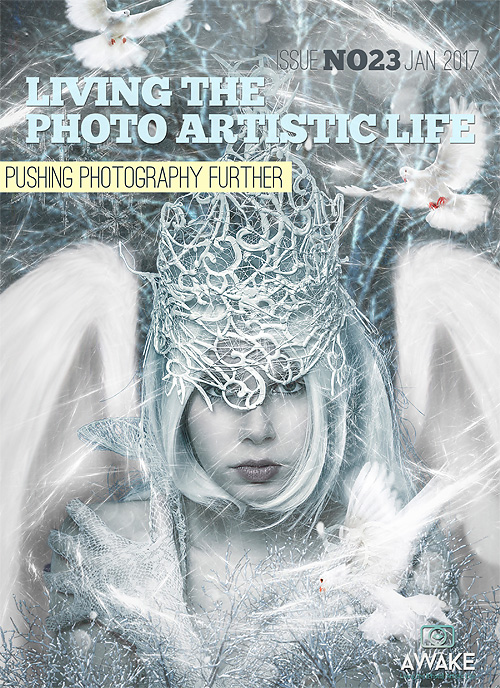 Living the Photo Artistic Life - Issue No. 23 - February 2017