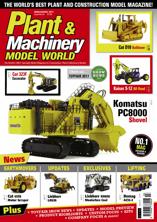 Plant & Machinery Model World - March/April 2017