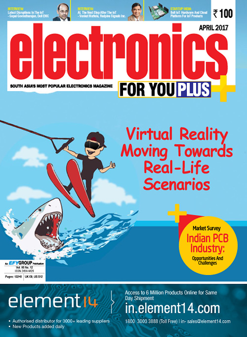 Electronics For You - April 2017