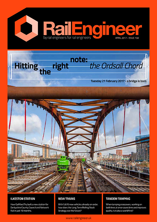 Rail Engineer - Issue 150 - April 2017