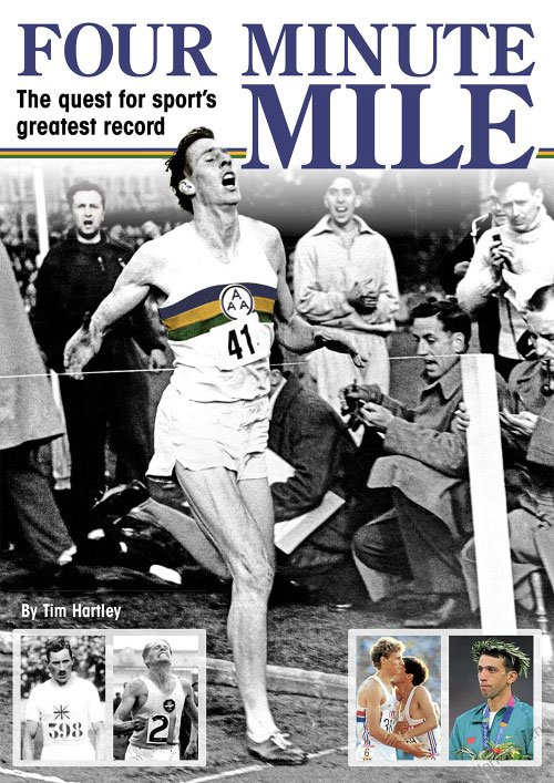 Four Minute Mile - The Quest for Sport's Greatest Record