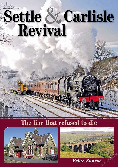 Settle & Carlisle Revival