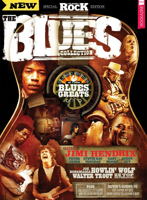 Classic Rock Special Edition: The Blues Collection (2017)