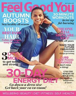 Woman and Home Feel Good You - September 2017