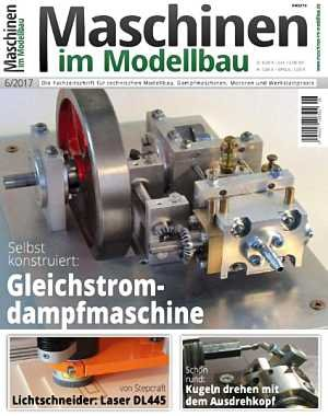 Maschinen im Modellbau Nr.6 - November-Dezember 2017