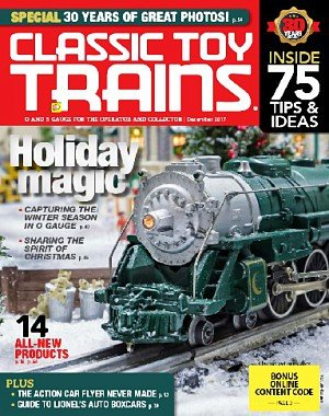 Classic Toy Trains - December 2017