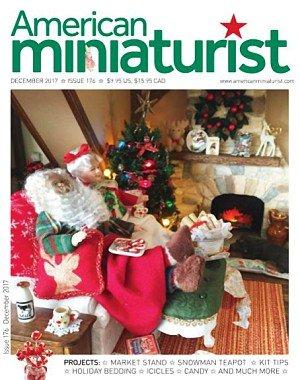 American Miniaturist - December 2017