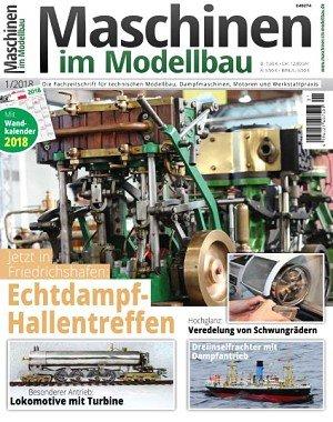 Maschinen im Modellbau Nr.1 - Januar-Februar 2018