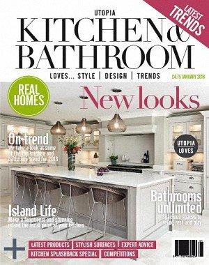 Utopia Kitchen and Bathroom Magazine - January 2018