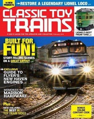 Classic Toy Trains - February 2018