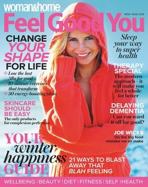Woman and Home Feel Good You - December 2017