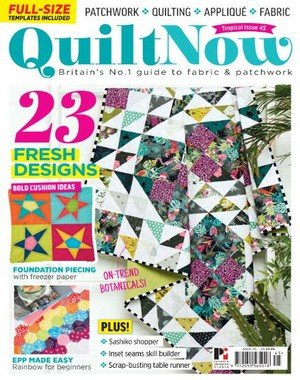Quilt Now - Issue 45 2018