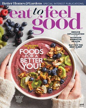 Better Homes and Gardens - Eat to Feel Good 2018