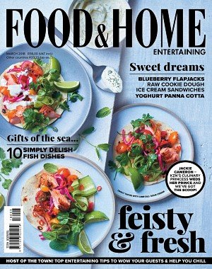 Food and Home Entertaining - March 2018