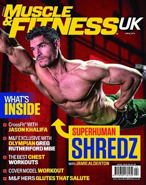 Muscle and Fitness UK - April 2018