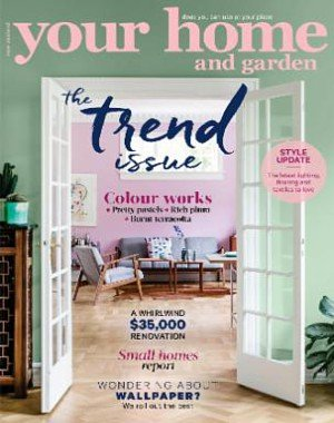 Your Home and Garden - April 2018