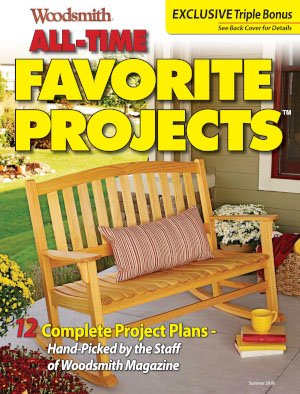 Woodsmith Magazine - All-Time Favorite Projects Summer 2018
