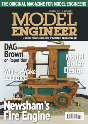 Model Engineer – 14 April 2018