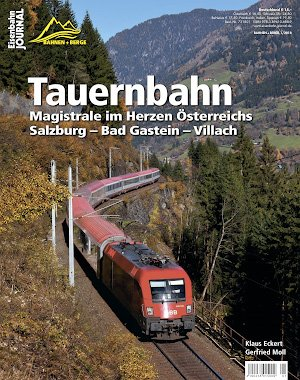 Eisenbahn Journal Bahnen+Berge - Nr.1 2018