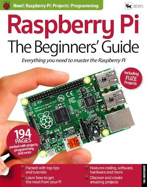 Raspberry Pi The Beginners Guide