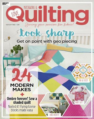 Love Patchwork & Quilting - October 2018