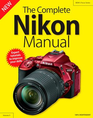 The Complete Nikon Camera Manual