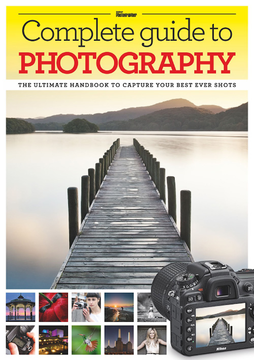 Amateur Photographer - Complete Guide to Photography 2015