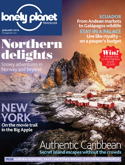 Lonely Planet Traveller UK - January 2016